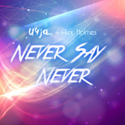 PRREC362A : U4JA Feat Alex Holmes - Never Say Never